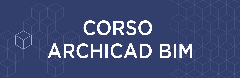Corso online ARCHICAD BIM